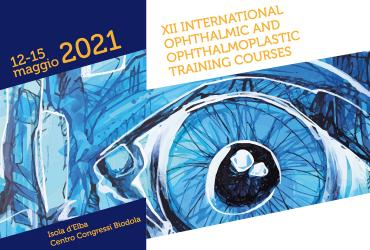 XII INTERNATIONAL OPHTHALMIC & OPHTHALMOPLASTIC TRAINING COURSES