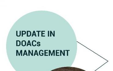 UPDATE IN DOACs MANAGEMENT